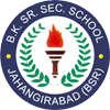 BK Senior Secondary School, Jahangirabad